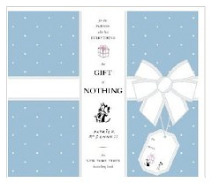 The Gift of Nothing Mutts Collection, Patrick McDonnell
